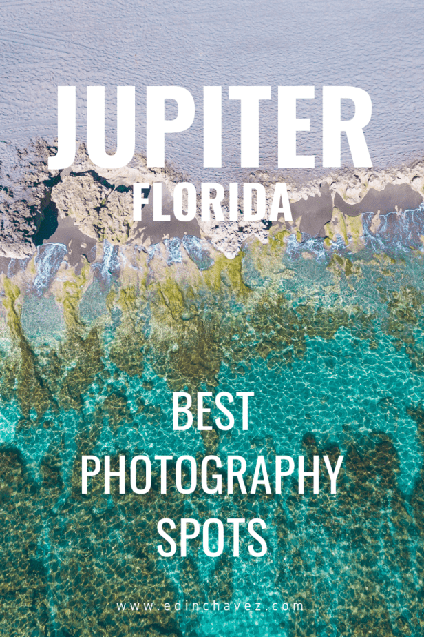 Best Places to Photograph in Jupiter Florida